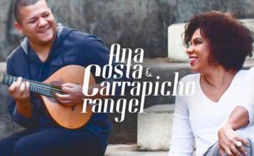 Ana Costa e Carrapicho Rangel: um banquete de voz e bandolim