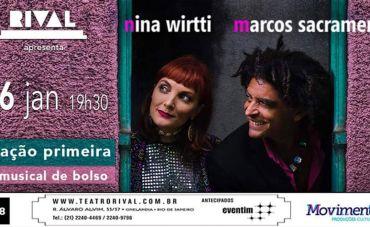 'ESTAÇÃO PRIMEIRA - Um musical de bolso' por Marcos Sacramento e Nina Wirtti