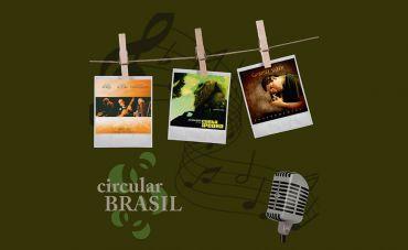 Diferentes influências com diferentes sotaques no Circular Brasil