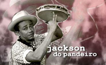 Jackson do Pandeiro na mão e a bola no pé
