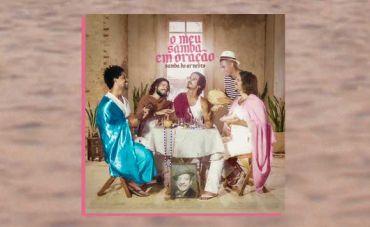Samba do Arnesto celebra a nostalgia das memórias em família no single  'O meu samba em oração'