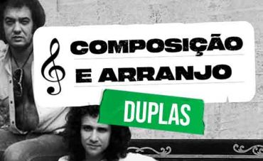 10 duplas de compositores que fizeram história na música brasileira