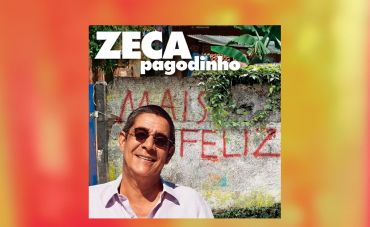 """""""Mais feliz"""", o manifesto sagaz de Zeca Pagodinho"""