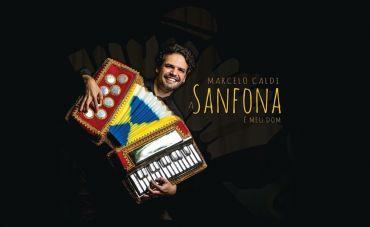 """Marcelo Caldi proclama em show e disco, """"A sanfona é meu dom"""""""